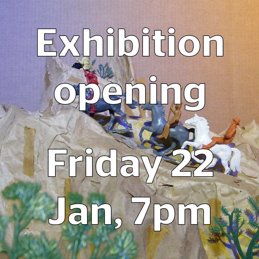 Exhibition opening Friday 22 January, 7pm