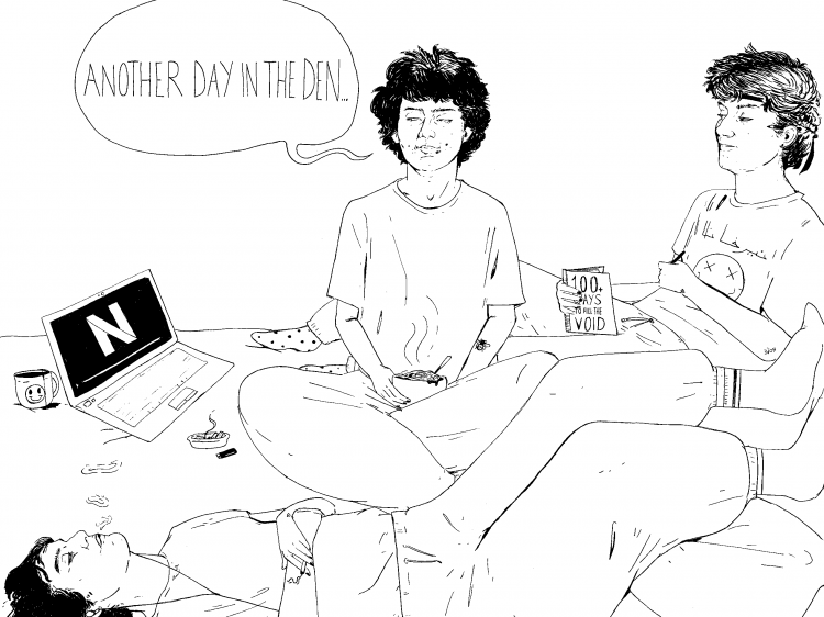 A black and white line drawing on plain white paper. The same figure is drawn three times. One lies on the floor with earphones in, one sits centrally with a bowl of food and one reclines reading '100 Ways to Fill the Void'. The floor is covered with items such as a laptop, phone, ashtray, mug, soft toy, fastfood and a pillow. A speech bubble is drawn next to the central person with the words 'ANOTHER DAY IN THE DEN', handwritten inside.