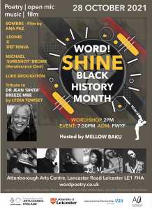 A poster which reads Word! Shine Black History Month. Word!Shop, 2pm. Event 7.30pm. Price: PWYC. Various black and white images situated towards the bottom and left side of the poster.